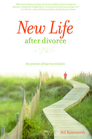 New Life After Divorce by Bill Butterworth