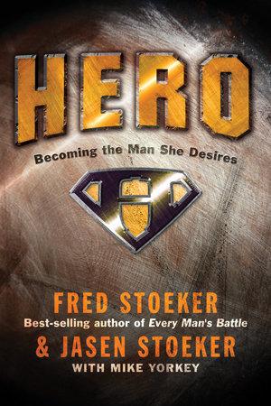 Hero by Jasen Stoeker and Fred Stoeker
