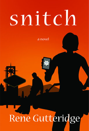Snitch by Rene Gutteridge