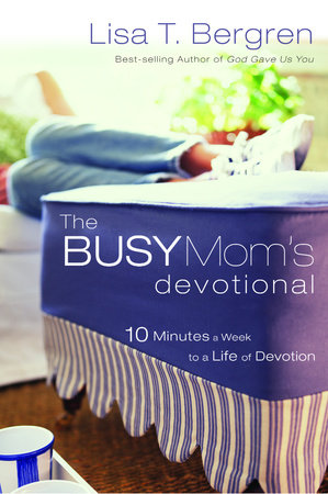 The Busy Mom's Devotional by