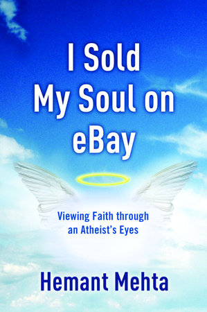 I Sold My Soul on eBay by Hemant Mehta