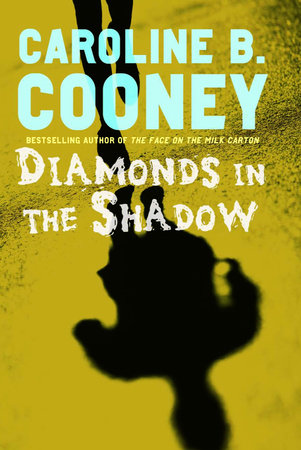 Diamonds in the Shadow by