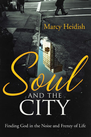 Soul and the City by