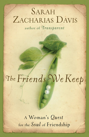 The Friends We Keep by