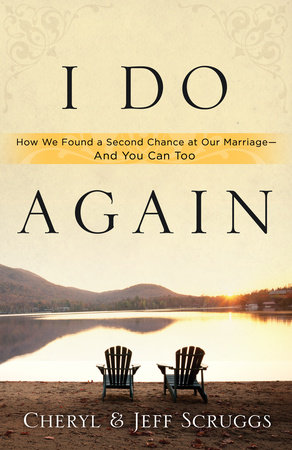 I Do Again by Jeff Scruggs and Cheryl Scruggs
