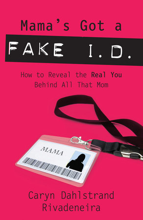 Mama's Got a Fake I.D. by
