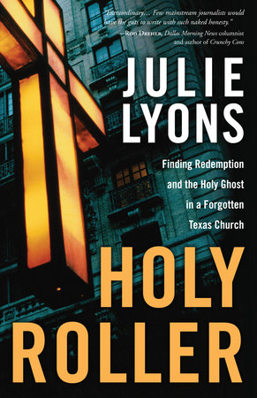 Holy Roller by Julie Lyons