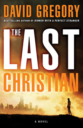 The Last Christian by David Gregory