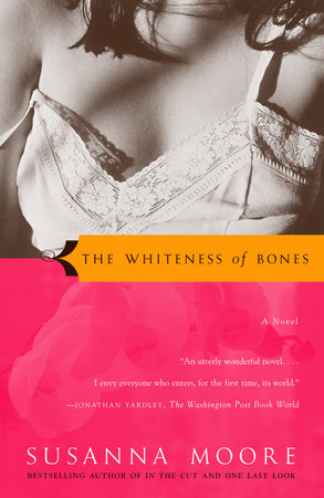 The Whiteness of Bones by Susanna Moore