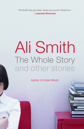The Whole Story and Other Stories by