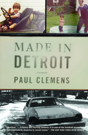 Made in Detroit by Paul Clemens