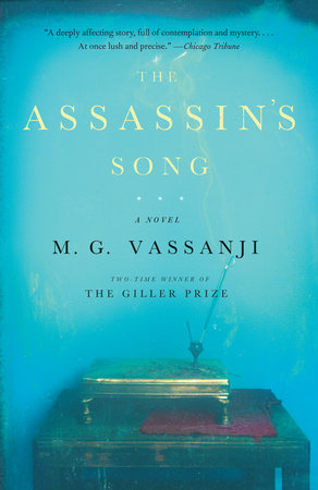 The Assassin's Song by M.G. Vassanji