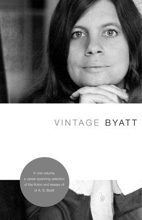 Vintage Byatt by A.S. Byatt