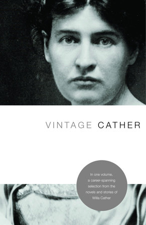 Vintage Cather by Willa Cather