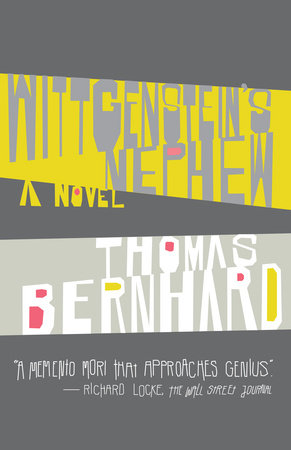 Wittgenstein's Nephew by Thomas Bernhard