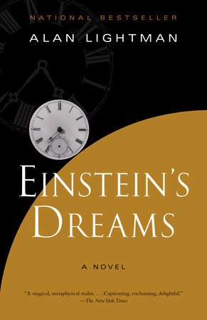 Einstein's Dreams by Alan Lightman