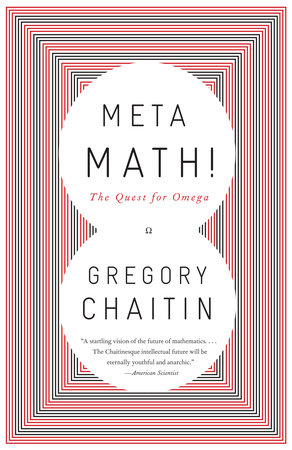 Meta Math! by Gregory Chaitin