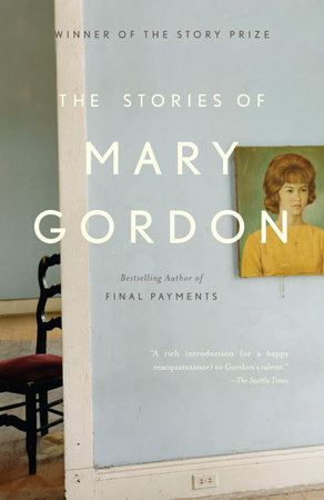 The Stories of Mary Gordon by