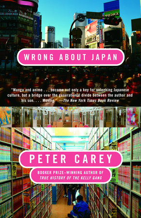Wrong About Japan by Peter Carey