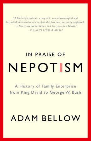 In Praise of Nepotism by