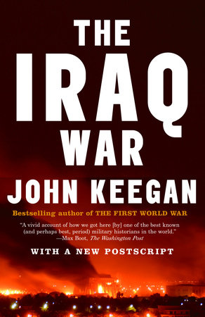The Iraq War by John Keegan