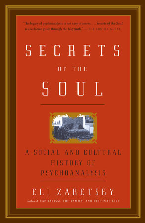 Secrets of the Soul by Eli Zaretsky