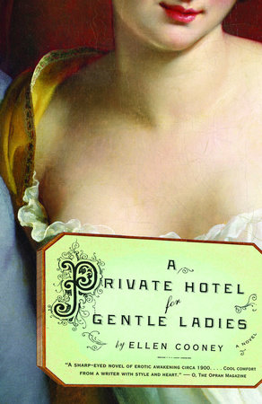 A Private Hotel for Gentle Ladies by