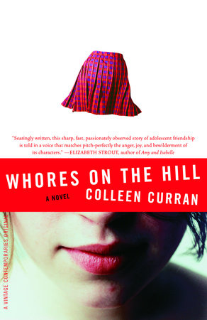 Whores on the Hill by Colleen Curran