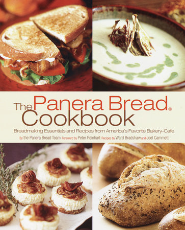 The Panera Bread Cookbook by Panera Bread