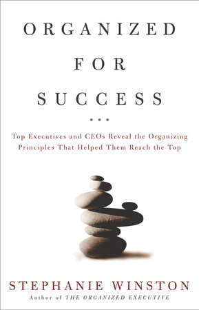 Organized for Success by Stephanie Winston