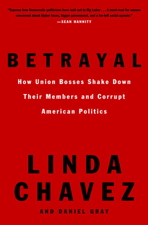 Betrayal by Daniel Gray and Linda Chavez