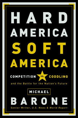 Hard America, Soft America by