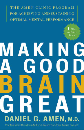 Making a Good Brain Great by
