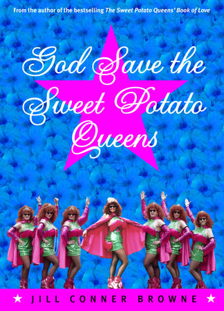 God Save the Sweet Potato Queens by