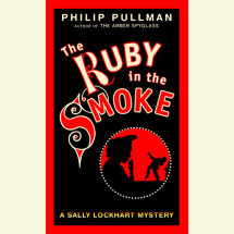 A Sally Lockhart Mystery: The Ruby In the Smoke Cover
