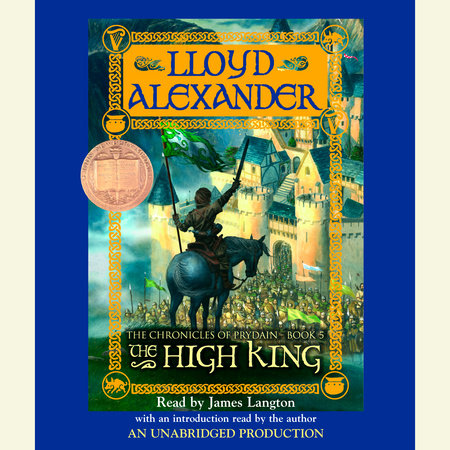The Prydain Chronicles Book Five: The High King by Lloyd Alexander