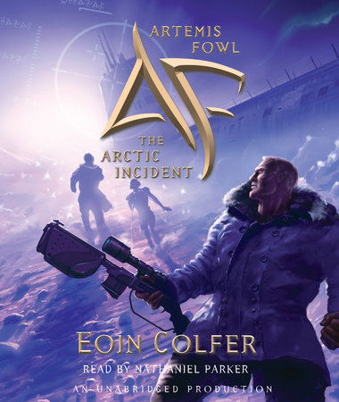 Artemis Fowl 2: The Arctic Incident by Eoin Colfer