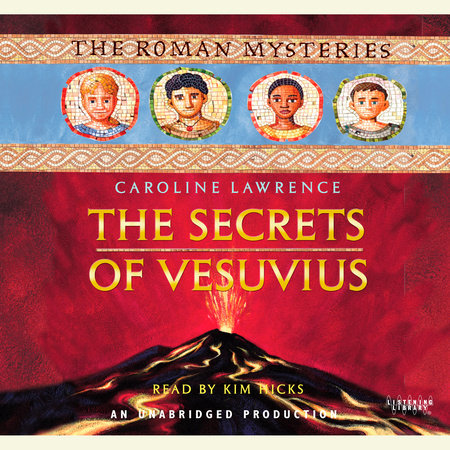 The Secrets of Vesuvius by Caroline Lawrence