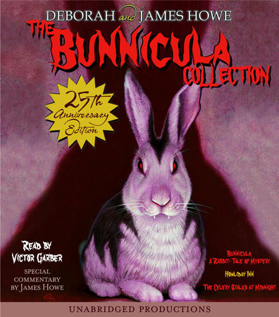 The Bunnicula Collection: Books 1-3 by James Howe and Deborah Howe
