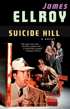 Suicide Hill by James Ellroy