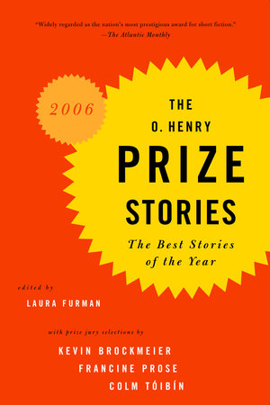 The O. Henry Prize Stories 2006 by