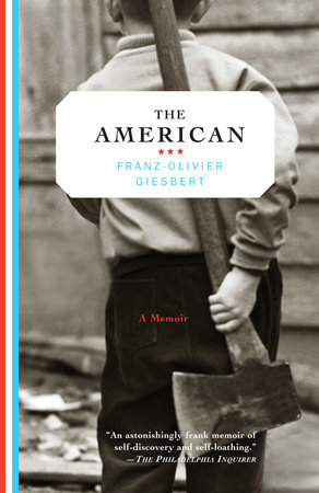 The American by Franz-Olivier Giesbert