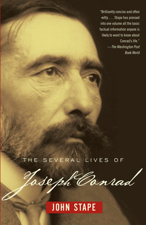 The Several Lives of Joseph Conrad by John Stape