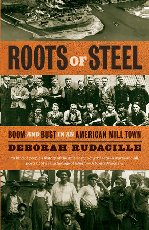 Roots of Steel by Deborah Rudacille