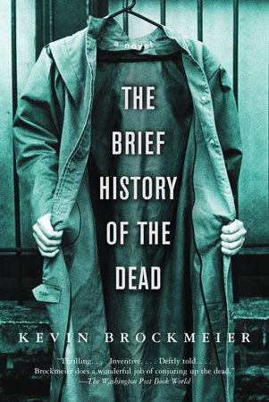 The Brief History of the Dead by