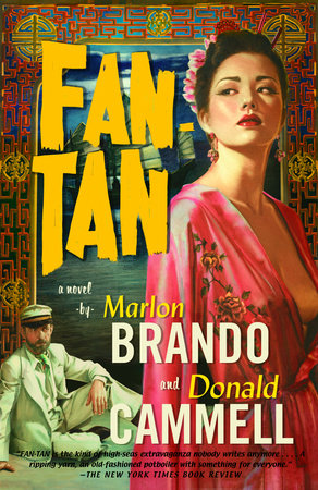 Fan-Tan by Donald Cammell and Marlon Brando