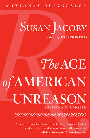 The Age of American Unreason by