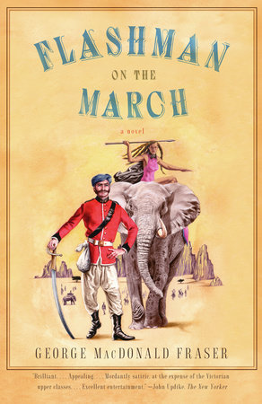 Flashman on the March by George MacDonald Fraser