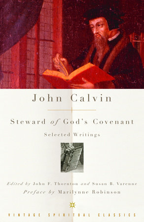 John Calvin: Steward of God's Covenant by