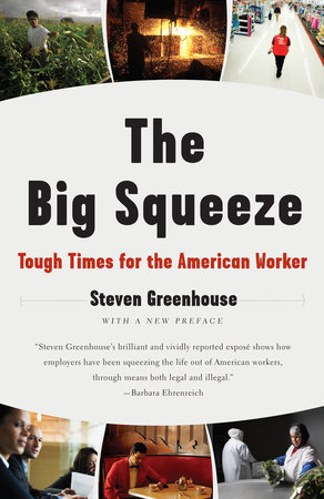 The Big Squeeze by Steven Greenhouse